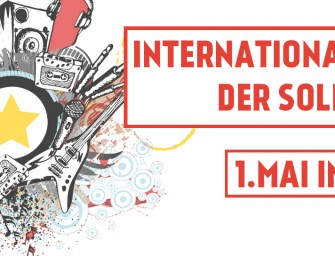 1.Mai – 2. Internationales Fest der Solidarität